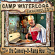 The Camp Waterlogg Chronicles 5 - Lorie Kellogg, Joe Bevilacqua, Pedro Pablo Sacristán