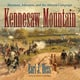 Kennesaw Mountain - Earl J. Hess