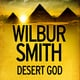 Desert God - Wilbur Smith