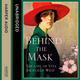 Behind the Mask - Matthew Dennison