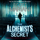 The Alchemist's Secret - Scott Mariani