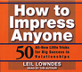 How To Impress Anyone - Leil Lowndes