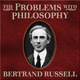 The Problems With Philosophy - Bertrand Russell