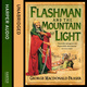 Flashman and the Mountain of Light - George MacDonald Fraser