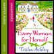 Every Woman For Herself - Trisha Ashley