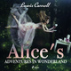 Alice s Adventures in Wonderland - Lewis Carroll