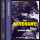 The Revenant - Michael Punke