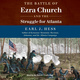 The Battle of Ezra Church and the Struggle for Atlanta - Earl J. Hess
