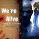 We're Alive: A Story of Survival, the Fourth Season - Kc Wayland
