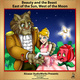 Beauty and the Beast & East of the Sun, West of the Moon - Jørgen Moe, Peter Christen Asbjørnsen, Alcazar AudioWorks, Jeanne-Marie Leprince de Beaumont