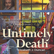Untimely Death - Elizabeth J. Duncan