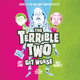 The Terrible Two Get Worse - Jory John, Mac Barnett