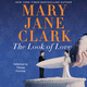 The Look of Love - Mary Jane Clark
