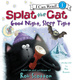 Splat the Cat: Good Night, Sleep Tight - Rob Scotton
