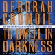 To Dwell in Darkness - Deborah Crombie