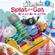 Splat the Cat: Up in the Air at the Fair - Rob Scotton