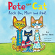 Pete the Cat: Rock On, Mom and Dad! - James Dean