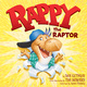 Rappy the Raptor - Dan Gutman