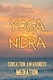 Yoga Nidra: Sensation Awareness Mediation - Greg Cetus