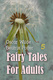Fairy Tales for Adults Volume 5 - Oscar Wilde, Beatrix Potter
