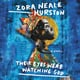 Their Eyes Were Watching God - Zora Neale Hurston