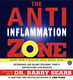 The Anti-Inflammation Zone - Barry Sears