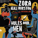 Mules and Men - Zora Neale Hurston