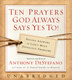 Ten Prayers God Always Says Yes To UNA - Anthony DeStefano