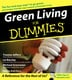 Green Living for Dummies - Liz Barclay