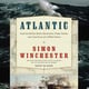 Atlantic - Simon Winchester