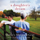 A Daughter's Dream - Shelley Shepard Gray