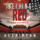 Beijing Red - Alex Ryan