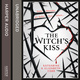 The Witch's Kiss - Elizabeth Corr, Katharine Corr