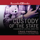 Custody of the State - Craig Parshall