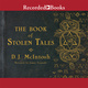 The Book of Stolen Tales - D.J. McIntosh