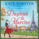 The Last Will And Testament Of Daphné Le Marche - Kate Forster