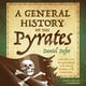 A General History of the Pyrates - Daniel Defoe