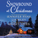 Snowbound at Christmas - Maisey Yates, Jennifer Ryan, Lia Riley
