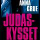Judaskysset - Anna Grue
