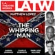 The Whipping Man - Matthew Lopez
