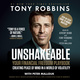 Unshakeable: How to Thrive (Not Just Survive) in the Coming Financial Correction - Tony Robbins, Peter Mallouk