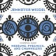 Mediums, Psychics, and Channelers - Jenniffer Weigel