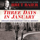 Three Days in January - Bret Baier, Catherine Whitney