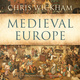 Medieval Europe - Chris Wickham