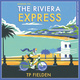 The Riviera Express - TP Fielden