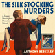 The Silk Stocking Murders - Anthony Berkeley