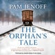 The Orphan's Tale - Pam Jenoff