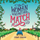 The Woman Who Met Her Match - Fiona Gibson