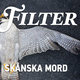 Skånska mord - Filter, Christopher Friman