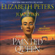 The Painted Queen - Elizabeth Peters, Joan Hess